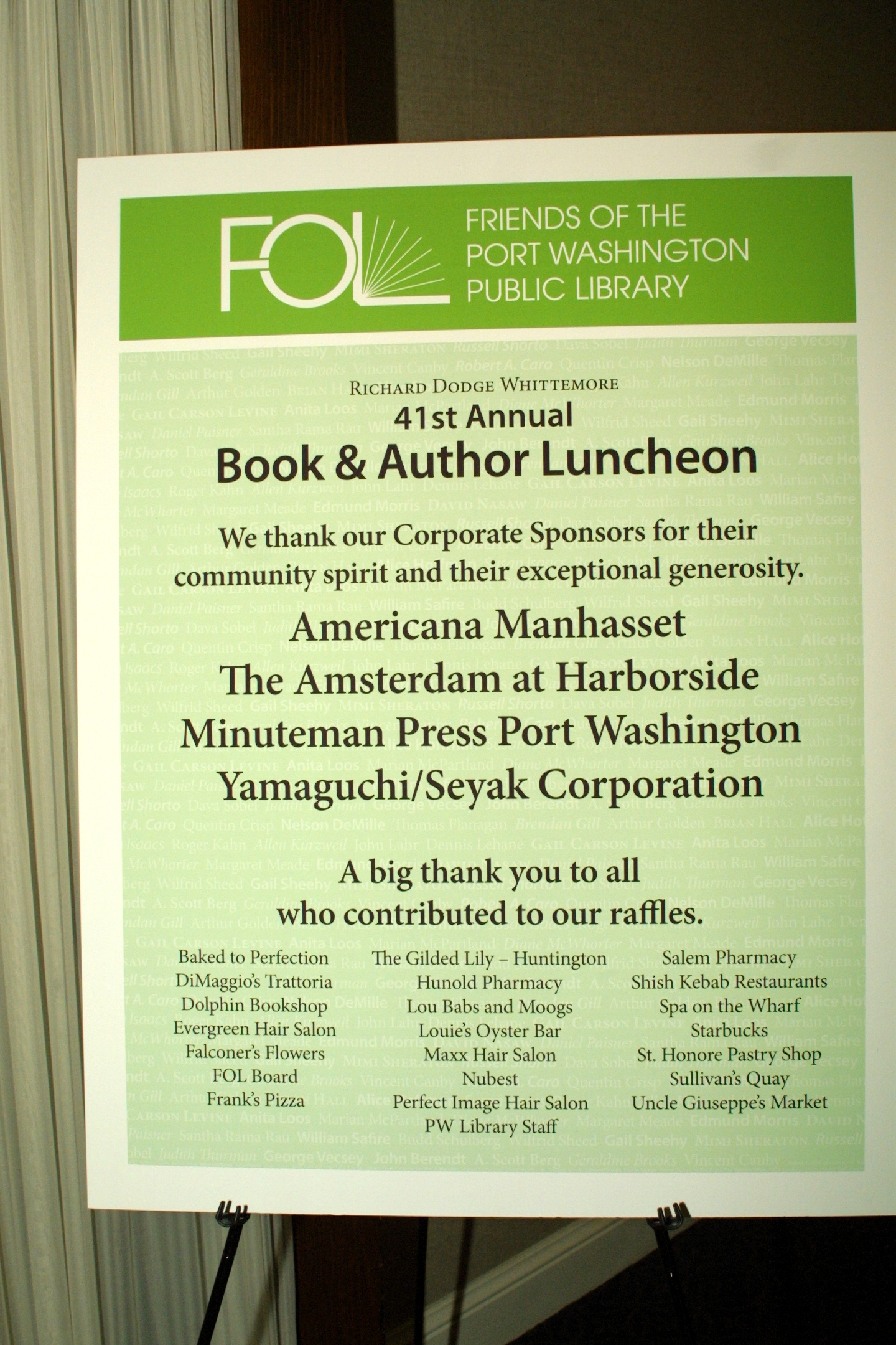Corporate sponsors and raffle item donors helped make the 2010 Luncheon a financial success.