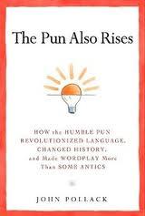 pun also rises